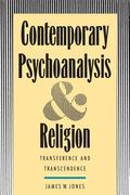 Contemporary Psychoanalysis and Religion Transference and Transcendence