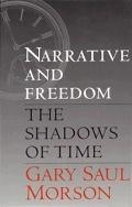 Narrative and Freedom The Shadows of Time