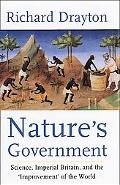 Nature's Government Science, Imperial Britain, and the