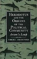 Herodotus and the Origins of the Political Community Arion's Leap