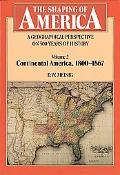 Shaping of America A Geographical Perspective on 500 Years of History  Continental America 1...