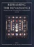 Reframing the Renaissance Visual Culture in Europe and Latin America, 1450-1650