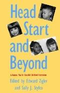 Head Start and Beyond A National Plan for Extended Childhood Intervention