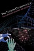 Fourth Discontinuity The Co-Evolution of Humans and Machines