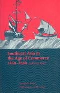 Southeast Asia in the Age of Commerce, 1450-1680 Expansion and Crisis