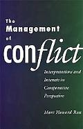Management of Conflict Interpretations and Interests in Comparative Perspective