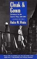 Cloak & Gown Scholars in the Secret War 1939-1961