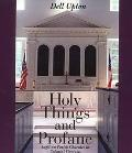 Holy Things and Profane Anglican Parish Churches in Colonial Virginia