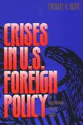 Crisis in U.S. Foreign Policy An International History Reader