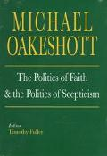 Politics of Faith and the Politics of Skepticism