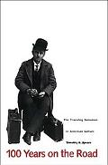100 Years on the Road The Traveling Salesman in American Culture