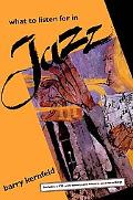 What to Listen for in Jazz