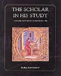 Scholar in His Study Ownership and Experience in Renaissance Italy
