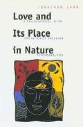 Love and Its Place in Nature A Philosophical Interpretation of Freudian Psychoanalysis