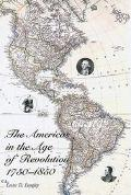 Americas in the Age of Revolution 1750-1850