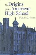 Origins of the American High School