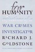 For Humanity Reflections of a War Crimes Investigator