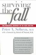 Surviving the Fall The Personal Journey of an AIDS Doctor