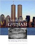 Unearthing Gotham The Archaeology of New York City