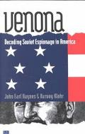 Venona Decoding Soviet Espionage in America