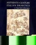Sixteenth-century Italian Drawings in New York Collections