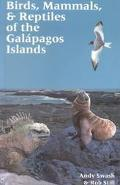 Birds, Mammals, & Reptiles of the Galapagos Islands An Identification Guide