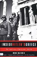 Inside Hitler's Greece The Experience of Occupation, 1941-44