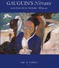 Gauguin's Nirvana Painters at Le Pouldu 1889-90