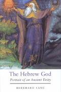 Hebrew God Portrait of an Ancient Deity