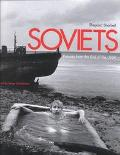Soviets Pictures from the End of the USSR