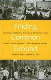 Finding Common Ground: Governance and Natural Resources in the American West