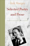 World According to Itzik Selected Poetry and Prose