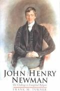 John Henry Newman The Challenge to Evangelical Religion
