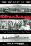 History Of The Gulag From Collectivization To The Great Terror