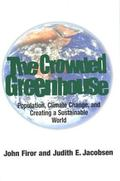 Crowded Greenhouse Population, Climate Change, and Creating a Sustainable World
