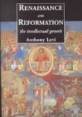 Renaissance and Reformation The Intellectual Genesis