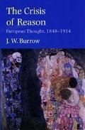 Crisis of Reason European Thought, 1848-1914