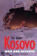 Kosovo War and Revenge