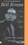 Bill Evans How My Heart Sings