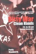 Dirty War, Clean Hands Eta, the Gal and Spanish Democracy