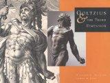 Goltzius and the Third Dimension (Sterling & Francine Clark Art Institute S)