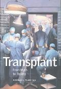 Transplant From Myth to Reality