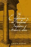 Enlightenment and the Intellectual Foundations of Modern Culture