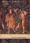 Kings and Their Hawks Falconry in Medieval England