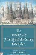 Heavenly City of the 18th Century Philosophers