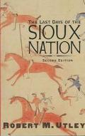 Last Days of Sioux Nation