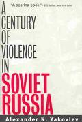 Century of Violence in Soviet Russia