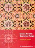 Islamic Art and Geometric Design Activities for Learning A Resource for Educators