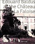 Edouard Baldus at the Chateau De LA Faloise