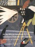 Art by African-American Artists: Selections from the 20th Century: A Resource for Educators ...